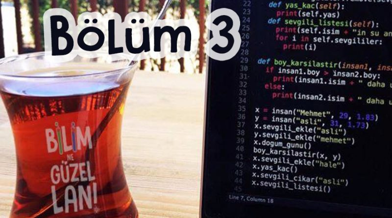Bana kod yazmayı öğret baba – Bölüm 3